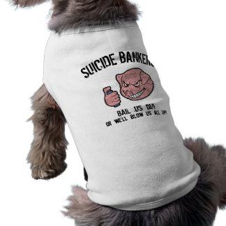 Banqueros del suicidio playera sin mangas para perro