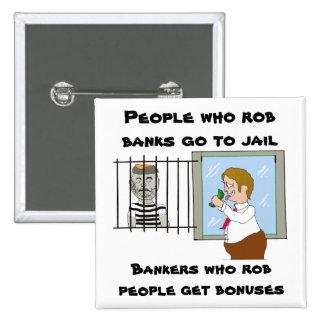 Banqueros que la gente de Rob consigue a primas Pin Cuadrado