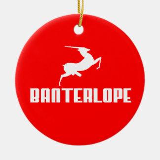 Banterlope Banter Merchant Gift Ceramic Ornament