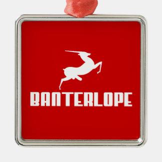 Banterlope Banter Merchant Gift Metal Ornament