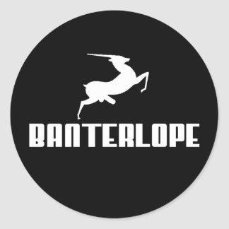 Banterlope Classic Round Sticker