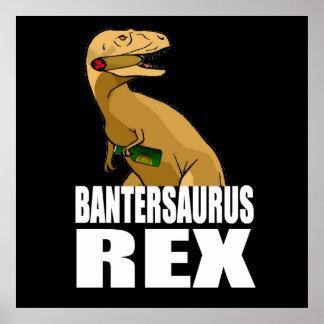 Bantersaurus Rex Banter Merchant Gift Poster