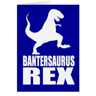 Bantersaurus Rex Uni Banter Secret Santa Card
