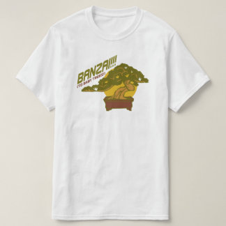 Banzai! (To baby trees!) Funny Word Pun Graphic T-Shirt