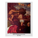 Baptism Of Christ Giovanni Ram By Titian Posters