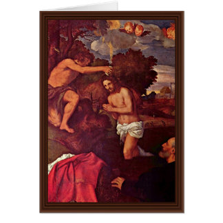 Baptism Of Christ With The Client Giovanni Ram Greeting Card