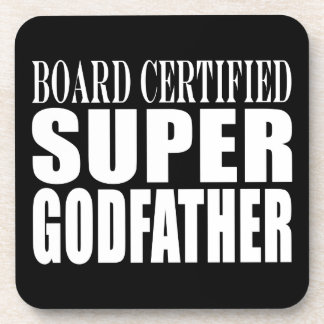 Baptism Parties : Board Certified Super Godfather Coasters