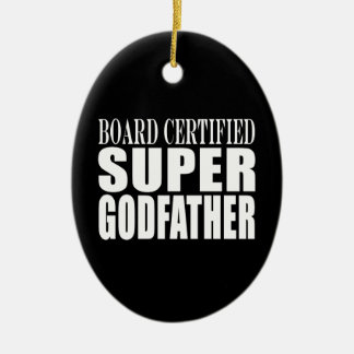 Baptism Parties : Board Certified Super Godfather Double-Sided Oval Ceramic Christmas Ornament