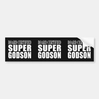 Baptism Parties : Board Certified Super Godson Bumper Sticker