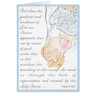 Baptism Titus 3: 4-5  bath of regeneration Card