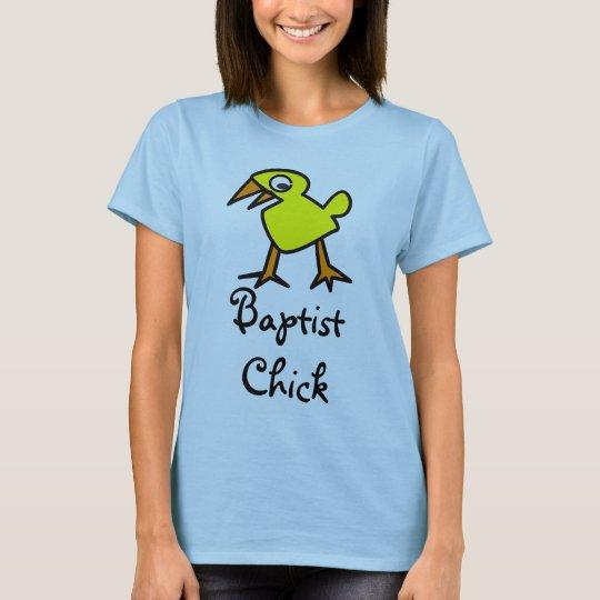 Baptist Chick, Baptist gifts, girl, woman, gift, T-Shirt
