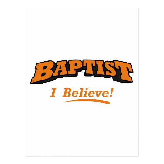 Baptist - I Believe! Postcard