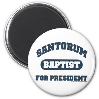 Baptist's For Santorum Magnet