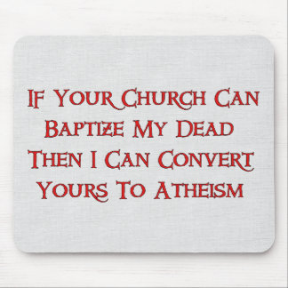 Baptizing Dead People Mouse Pad