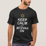 Bar Mitzvah Gift Tee Funny Keep Calm & Mitzvah On