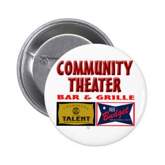 Bar y grill del teatro de la comunidad pin redondo de 2 pulgadas