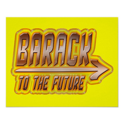 Barack 2012: To the Future Poster