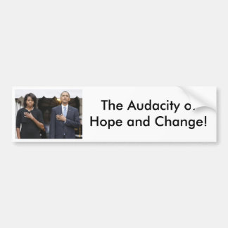 Barack and Michelle Obama, The Audacity of Hope... Bumper Sticker