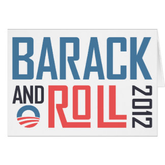 Barack and Roll 2012 Card