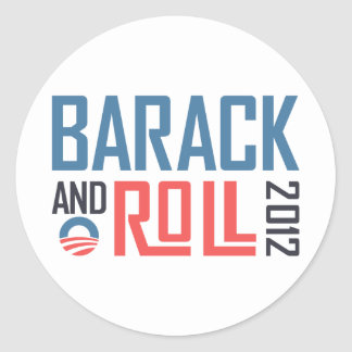 Barack and Roll 2012 Classic Round Sticker