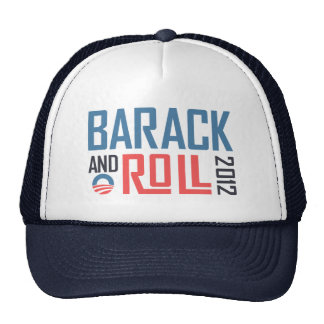Barack and Roll 2012 Trucker Hat