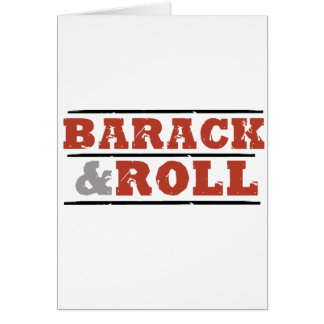 Barack and Roll Greeting Cards