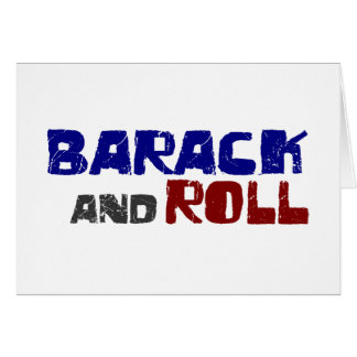 Barack And Roll Card