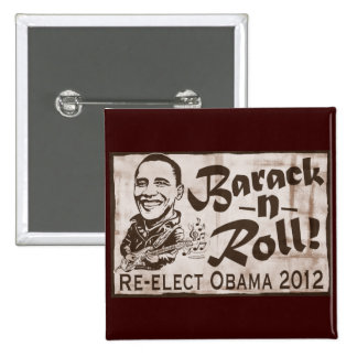 Barack and Roll Obama 2012 Gear 2 Inch Square Button