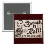 Barack and Roll Obama 2012 Gear Buttons