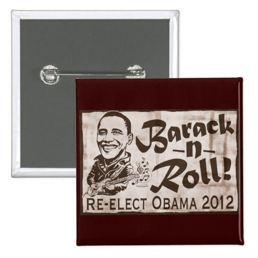 Barack and Roll Obama 2012 Gear Pinback Button
