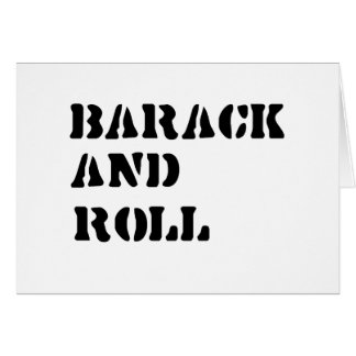 Barack and Roll T-shirt Greeting Cards