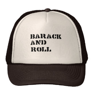 Barack and Roll T-shirt Hat