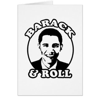 """Barack and Roll"" T-shirts and gifts Card"
