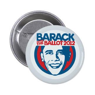 Barack el botón favorable-Obama de la votación '12 Pin Redondo De 2 Pulgadas
