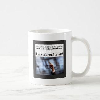 ¡Barack él para arriba! Taza De Café