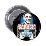 Barack es mi botón del Homeboy Pin