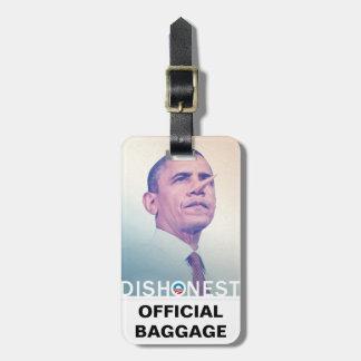 Barack Hussein Obama Dishonest Pinocchio Official Luggage Tag