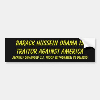 Barack Hussein Obama es traidor contra América… Etiqueta De Parachoque