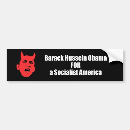 Barack Hussein Obama para una América socialista Pegatina De Parachoque