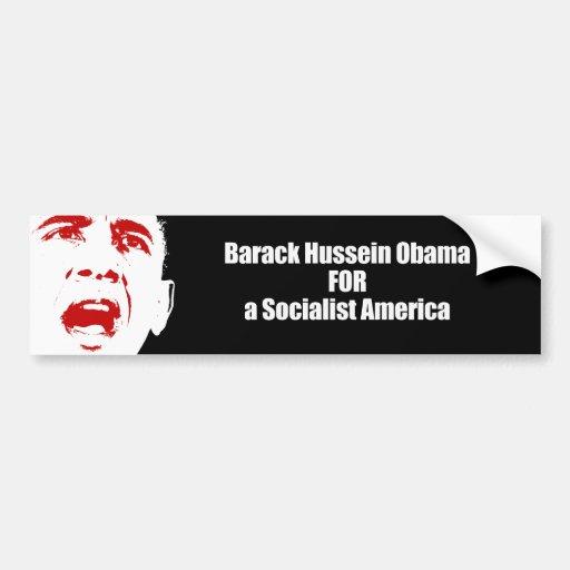 Barack Hussein Obama para una América socialista Pegatina Para Auto