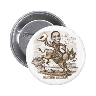 Barack in the Saddle 2012 Button