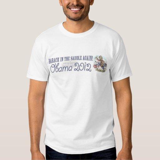 Barack in the Saddle 2012 Shirt