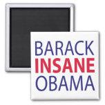 Barack Insane Obama Refrigerator Magnet