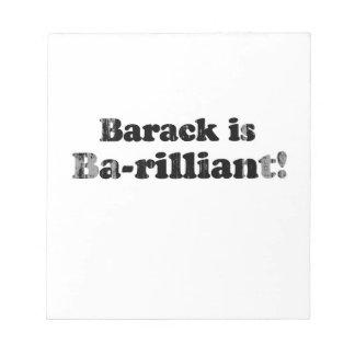 Barack is brilliant - Faded png Memo Pads