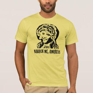 Barack Me, Amadeus T-Shirt