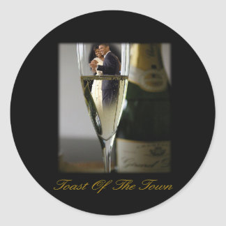 BARACK & MICHELLE OBAMA:  TOAST OF THE TOWN CLASSIC ROUND STICKER