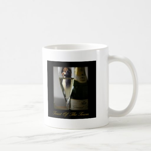 BARACK & MICHELLE OBAMA:  TOAST OF THE TOWN COFFEE MUGS