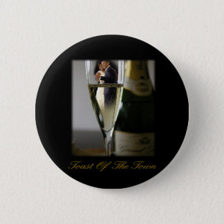 BARACK & MICHELLE OBAMA:  TOAST OF THE TOWN PINBACK BUTTON