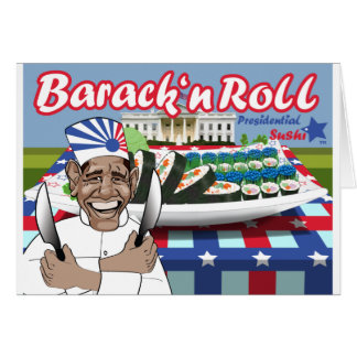 Barack n' Roll from Presidential Sushi Greeting Card