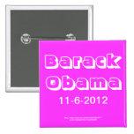 ¡Barack Obama 11-6-2012 con su instinto personal! Pins